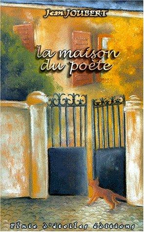 La Maison du poète par Jean Joubert