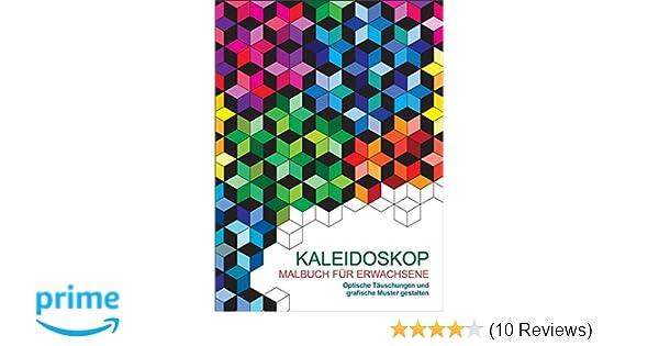 Malen und entspannen: Kaleidoskop: Amazon.de: Carole Coullet: Bücher