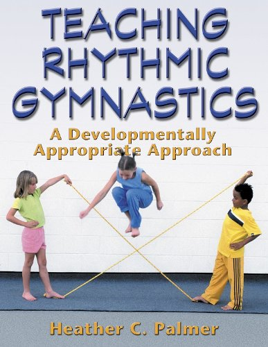 Teaching Rhythmic Gymnastics por Heather Palmer