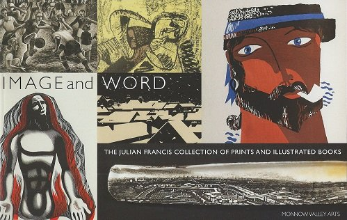Image and Word - the Julian Francis Collection of Prints and Illustrated Books