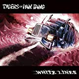 Tygers of Pan Tang: White Lines [Vinyl Maxi-Single] (Vinyl)