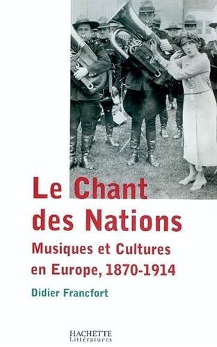 Le Chant des Nations : Musiques et cultures en Eur...