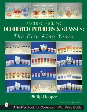 ANCHOR HOCKING DECORATED PITCHERS & GLAS: Fire King