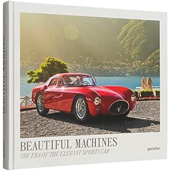 Beautiful machines : The Era of the Elegant Sports Car