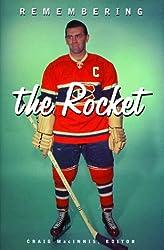 Remembering the Rocket: A Celebration (Peter Goddard Books)