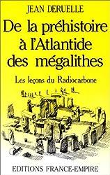 De la préhistoire à l'Atlantide des mégalithes : Les leçons du Radiocarbone