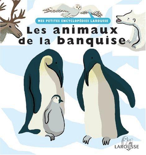 """<a href=""""/node/4806"""">Les animaux de la banquise</a>"""