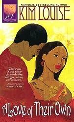 A Love of Their Own (Arabesque) by Kim Louise (2004-02-01)
