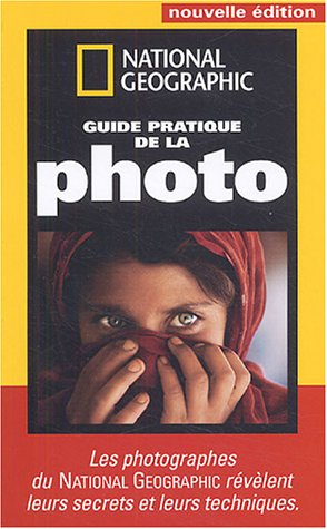Guide pratique de la photo