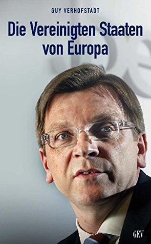 DIE VEREINIGTEN STAATEN VON EUROPA: Manifest für ein neues Europa