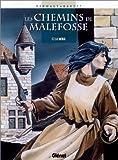 Les Chemins de Malefosse, tome 7 : La Vierge