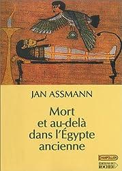 Mort et au-delà dans l'Egypte ancienne