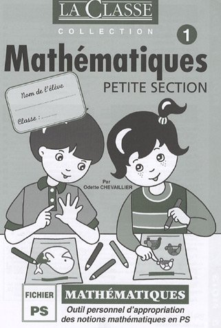 Mathmatiques Petite Section : 2 volumes