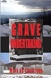 Grave Undertaking (Buryin' Barry) by Mark de Castrique (2004-05-15)