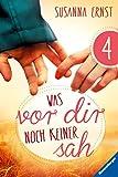 Was vor dir noch keiner sah 4 (German Edition)