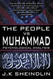 The People vs Muhammad - Psychological Analysis (English Edition)