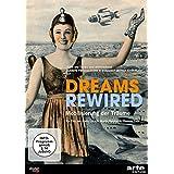 Dreams Rewired - Mobilisierung der Träume