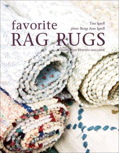 Favorite Rag Rugs: 45 Inspiring Weave Designs por Tina Ignell
