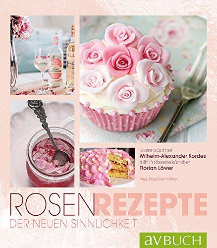 rosen-rezepte-der-neuen-sinnlichkeit-rosenzuchter-wilhelm-alexander-kordes-trifft-patisseriekunstler