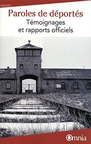 Paroles de déportés Témoignages et rapports officiels 3e édition