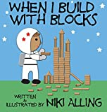 When I Build With Blocks
