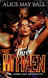 Three Hitmen: A Triple Bad Boy Mafia Romance (Lawless Book 2) (English Edition)