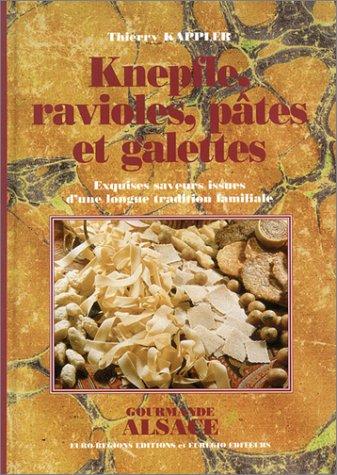 Knepfles, ravioles pâtes et galettes