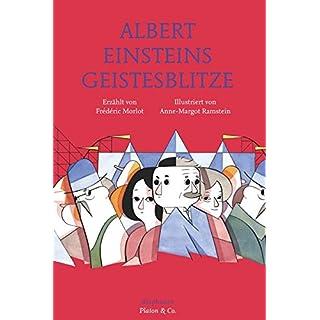 Albert Einsteins Geistesblitze (Platon & Co.)
