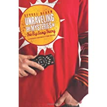 Unraveling the Mysteries of The Big Bang Theory: An Unabashedly Unauthorized TV Show Companion (TV Companion)