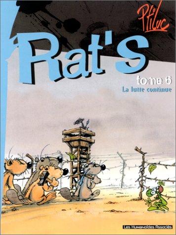 Rat's, Tome 6 : La lutte continue !
