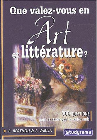 Que valez-vous en art et littérature ?