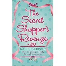 By Kate Harrison - The Secret Shoppers Revenge