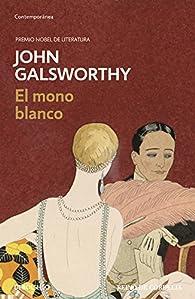 El mono blanco par John Galsworthy