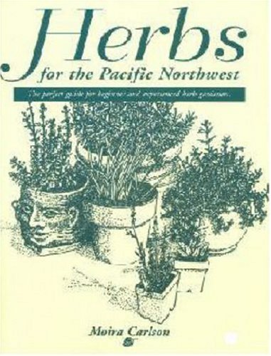 Herbs for the Pacific Northwest