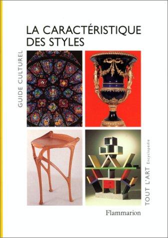 La Caractristique des styles - Guide culturel