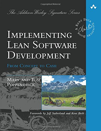 Implementing Lean Software Development: From Concept to Cash (Addison Wesley Signature Series) - Engineering Lean