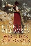 Wege des Schicksals - Penelope Williamson