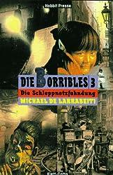 Die Borribles, 3 Bde., Bd.3, Die Schleppnetzfahndung