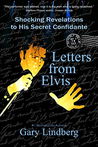 Letters from Elvis: Shocking Revelations to His Secret Confidante (English Edition)