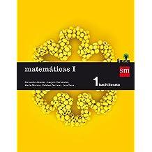 Matemáticas I. 1 Bachillerato. Savia