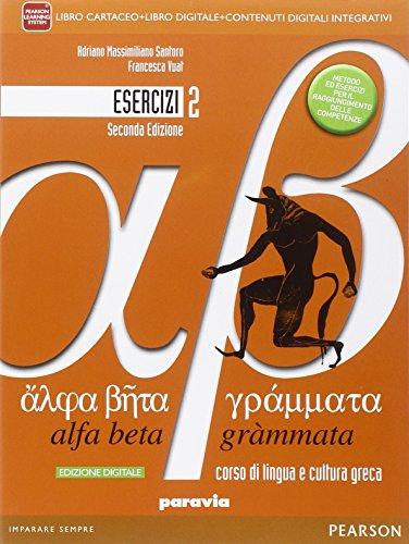 Alfa beta grammata. Esercizi. Per i Licei. Con e-book. Con espansione online: 2