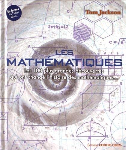 les-mathmatiques-les-100-plus-grandes-dcouvertes-qui-ont-chang-lhistoire-des-mathmatiques