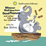 Songtexte von Sam Hinton - Whoever Shall Have Some Good Peanuts