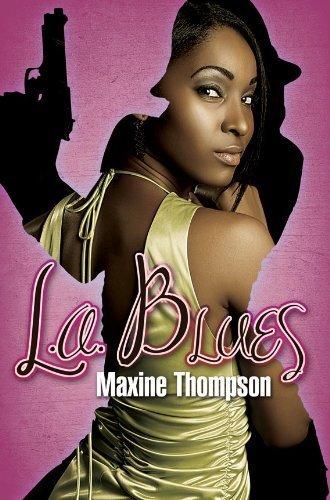 L.A. BLUES by Maxine Thompson (2011-07-01)