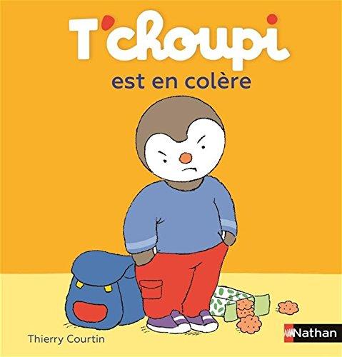 T'choupi est en colère par Thierry Courtin
