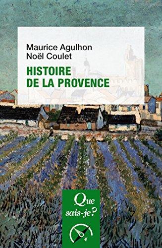 Histoire de la Provence:  Que sais-je ?  n 149