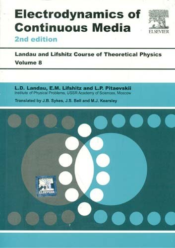 Electrodynamics Of Continuous Media, Volume 8, 2Nd Edition