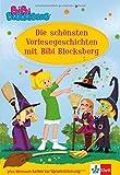 Die schönsten Vorlesegeschichten mit Bibi Blocksberg, 4-6 Jahre
