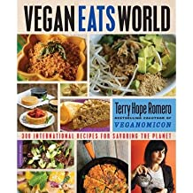 [{ Vegan Eats World: 250 International Recipes for Savoring the Planet By Romero, Terry Hope ( Author ) Apr - 08- 2014 ( Paperback ) } ]