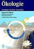 Ökologie: Grundlagen - Standorte - Anwendung - Eugene P. Odum